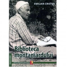 BIBLIOTECA MONTANIARDULUI de EMILIAN CRISTEA
