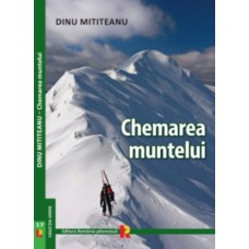 CHEMAREA MUNTELUI de DINU MITITEANU
